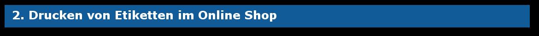 Drucken von Etiketten im Online Shop BWL Osnabrück