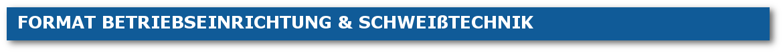 Betriebseinrichtung und Schweißtechnik Format BWL Osnabrück