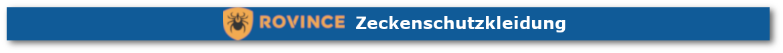Rovince Zeckenschutzkleidung